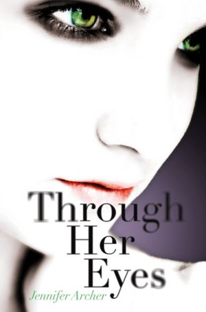 Through Her Eyes | Jennifer Archer